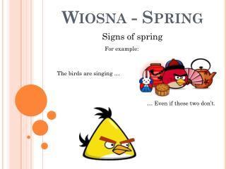 Wiosna - Spring