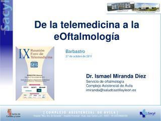 De la telemedicina a la  eOftalmología