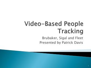 Video-Based People Tracking