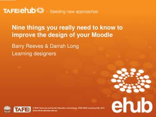 Nine things you really need to know to improve the design of your Moodle