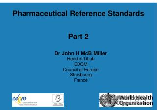 Pharmaceutical Reference Standards  Part 2