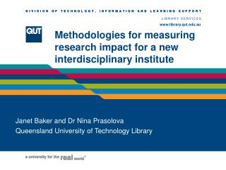 Methodologies for measuring research impact for a new interdisciplinary institute