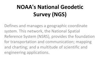 NOAA's National Geodetic Survey (NGS)