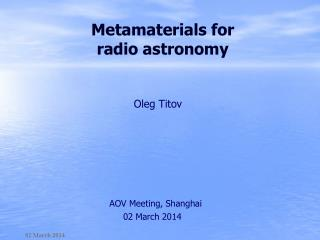 Metamaterials  for radio astronomy