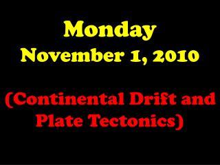 Monday November 1, 2010