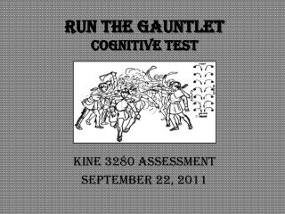 Run the Gauntlet Cognitive Test