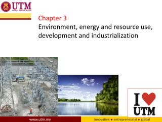 Chapter 3 Environment, energy and resource use, development and industrialization