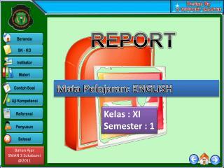 Kelas  :  XI Semester  :  1