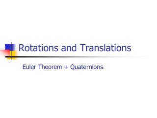 Rotations and Translations