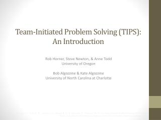 Team-Initiated Problem Solving (TIPS): An Introduction