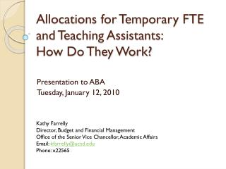 Allocations for Temporary FTE and Teaching Assistants:  How Do They Work?