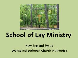 School of Lay Ministry