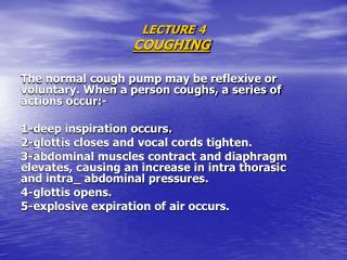 LECTURE 4 COUGHING
