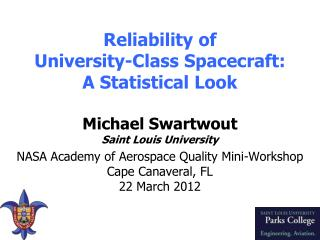 Reliability of  University-Class Spacecraft: A Statistical  Look