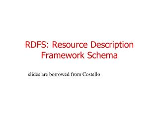 RDFS: Resource Description Framework Schema