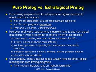 Pure Prolog vs. Extralogical Prolog