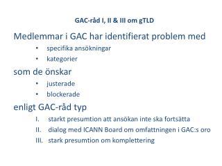 GAC-råd I, II & III om  gTLD