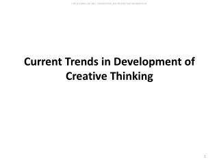 Current Trends in Development of Creative Thinking