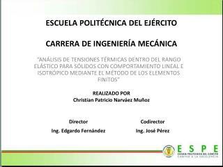 ESCUELA POLITÉCNICA DEL  EJÉRCITO CARRERA  DE INGENIERÍA MECÁNICA