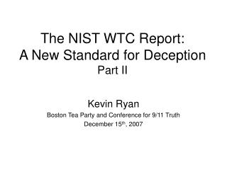 The NIST WTC Report:   A New Standard for Deception Part II