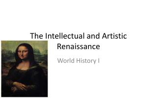 The Intellectual and Artistic Renaissance