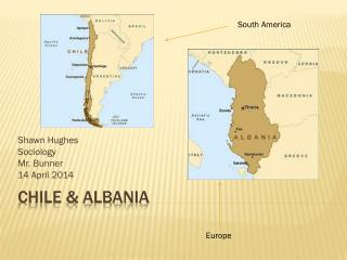 Chile & Albania