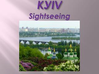 K У IV Sightseeing