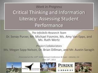 Work in Progress Critical Thinking and Information Literacy: Assessing Student Performance