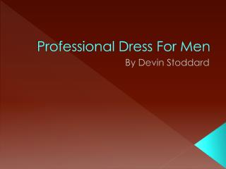 Professional Dress For Men