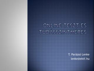 Online teszt és  tudásszintmérés