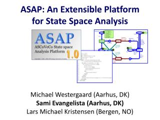 ASAP: An Extensible Platform for State Space Analysis