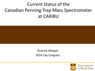 Current Status of the  Canadian  Penning Trap Mass Spectrometer  at  CARIBU