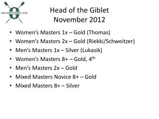 Head of the Giblet November  2012