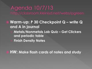 Agenda 10/7/13 classroom.kleinisd/webs/pgreen