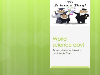 World science day!