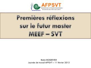 Premières réflexions  sur le futur master  MEEF – SVT