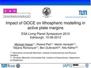 Impact of GOCE on lithospheric modelling in active plate margins