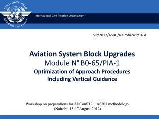 Workshop on preparations for ANConf/12 − ASBU methodology (Nairobi, 13-17 August 2012)