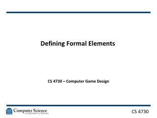 Defining Formal Elements