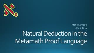 Natural Deduction in  the Metamath Proof  Language