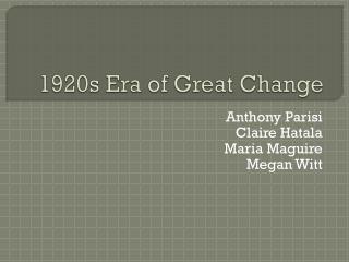 1920s Era of Great Change