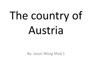 The country of Austria