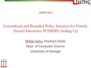 Generalized and Bounded Policy Iteration for Finitely Nested Interactive POMDPs: Scaling Up