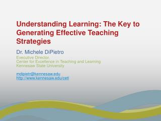Understanding Learning: The Key to Generating Effective Teaching Strategies
