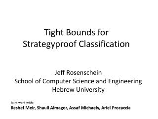 Tight Bounds  for Strategyproof Classification