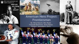 American Hero Project:  Frontiersman