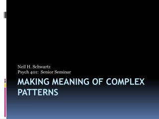 Making meaning of complex patterns