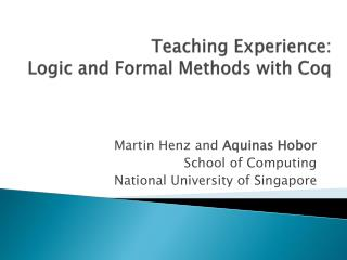 Teaching Experience: Logic and Formal Methods with Coq