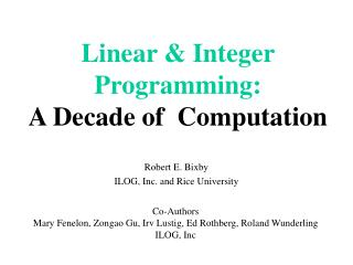 Linear  Integer Programming: A Decade of  Computation