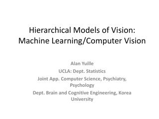 Hierarchical Models of Vision:  Machine Learning/Computer Vision